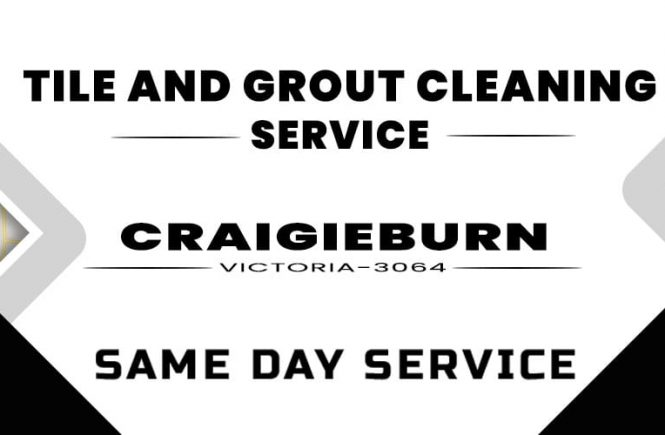 Tile and Grout Cleaning Craigieburn